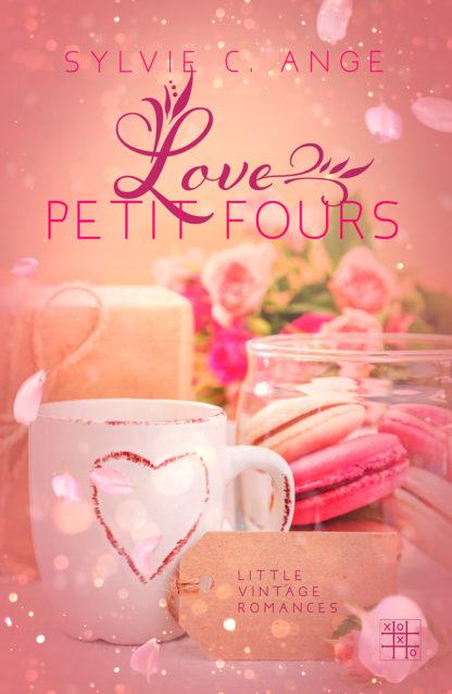 Love Petit Fours