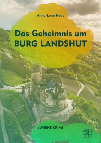 Das Geheimnis um Burg Landshut Cover
